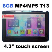 Hot sale NEW 8GB 4.3 inch T13 MP3 MP4 MP5 FM Touch Screen video TV OUT Player