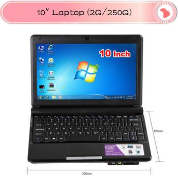 10 inch cheap laptop computer with Intel Atom D2500 1.8GHZ CPU Win 7 WIFI webcam 2GB RAM 250 GB HDD mini notebook
