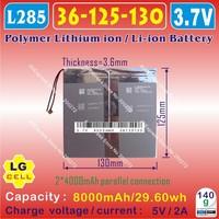 [L285] 3.7V,8000mAH,[36125130] PLIB (polymer lithium ion battery / LG cell ) Li-ion battery for onda,sanei,cube,ainol tablet pc